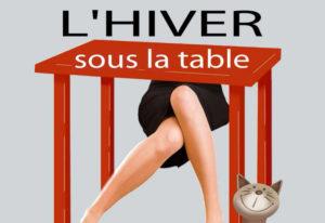 l'hiver sous la table