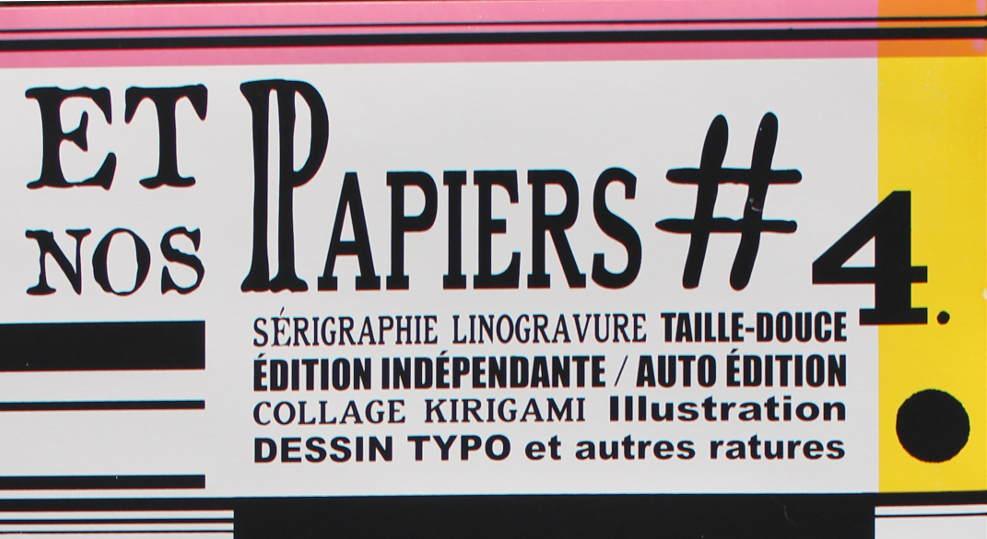 Et nos papiers #4